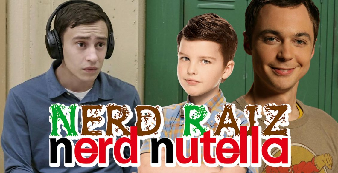 Nerd Raiz Nerd Nutella | Atypical, The Big Bang Theory e Young Sheldon | Ep. 46